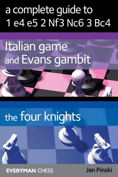 Carte : A Complete Guide To 1.e4 e5 2. Nf3 Nc6 3. Bc4 - Jan Pinski 1