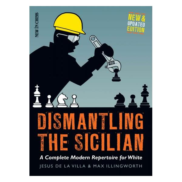 Carte : Dismantling the Sicilian - New and Updated Edition: A Complete Modern Repertoire for White 0