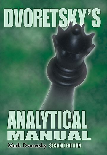 Carte : Dvoretsky's Analytical Manual: Second Edition, Mark Dvoretsky 0