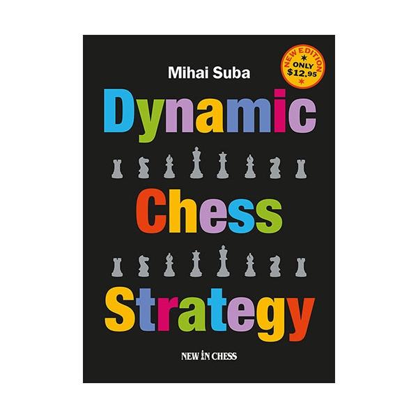 Carte : Dynamic Chess Strategy - Mihai Suba 0