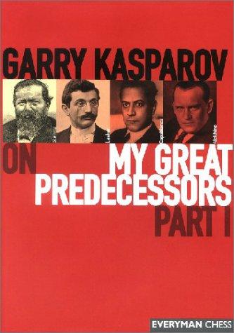 Carte : Garry Kasparov on My Great Predecessors: Part 1 - Garry Kasparov 0
