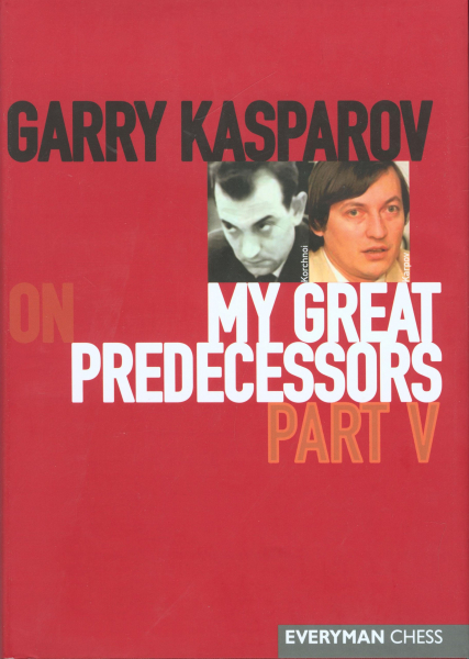 Carte : Garry Kasparov on My Great Predecessors: Part 5 - Garry Kasparov 3