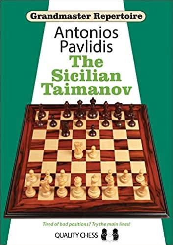 Grandmaster Repertoire - The Sicilian Taimanov - Antonios Pavlidis 0