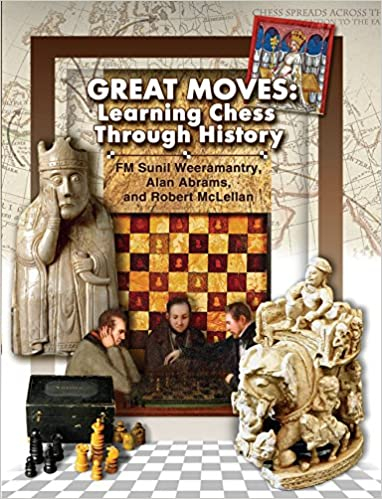 Great Moves: Learning Chess Through History - Sunil Weeramantry & Alan Abrams & Robert McLellan 0