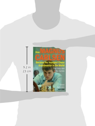 Carte : How Magnus Carlsen Became the Youngest Chess Grandmaster ...The Story and Games - Simen Agdestein 2