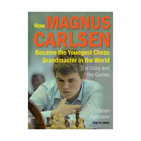 Carte : How Magnus Carlsen Became the Youngest Chess Grandmaster ...: The Story and the Games 0