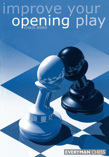 Carte : Improve Your Opening Play - Chris Ward 0
