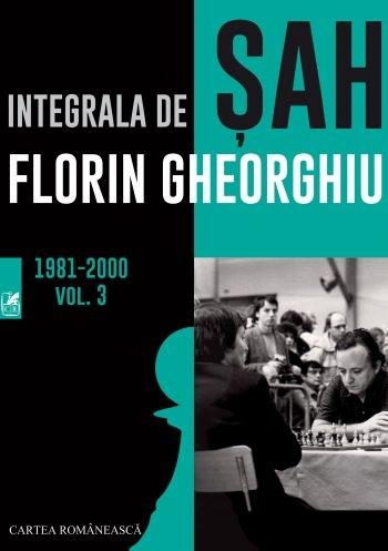 Carte : Integrala de SAH. Vol 3 - Florin Gheorghiu 0