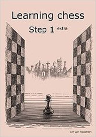 Learning chess - Step 1 EXTRA - Workbook / Pasul 1 extra - Caiet de exercitii 0