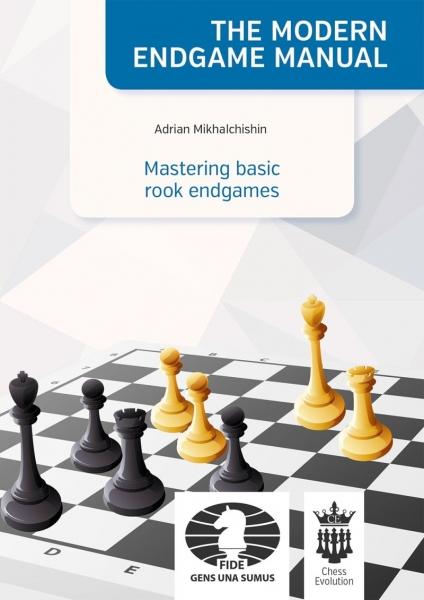 Carte : Mastering basic rook endgames - Adrian Mikhalchishin 0
