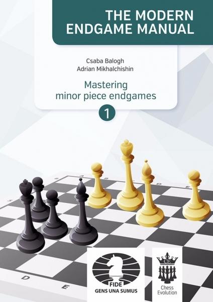 Carte : Mastering minor piece endgames - Part 1 - C. Balogh, A. Mikhalchishin 0