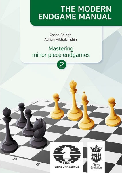 Carte : Mastering minor piece endgames - Part 2 - C. Balogh, A. Mikhalchishin 0