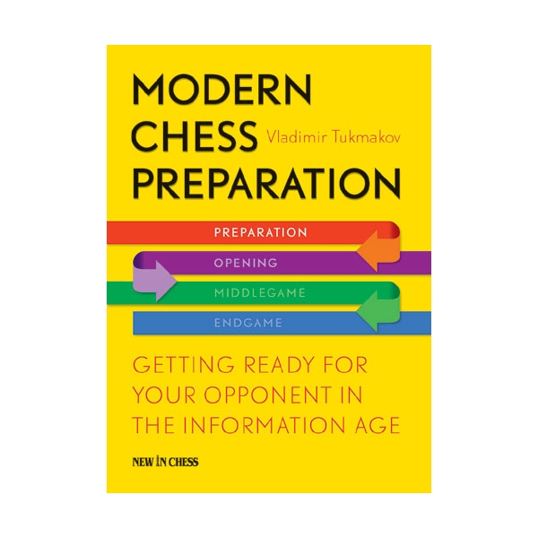 Modern Chess Preparation - Vladimir Tukmakov 0