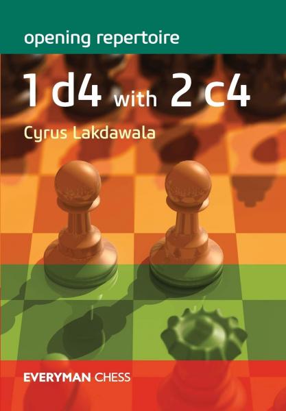Carte : Opening Repertoire 1. d4 with 2. c4 - Cyrus Lakdawala [0]