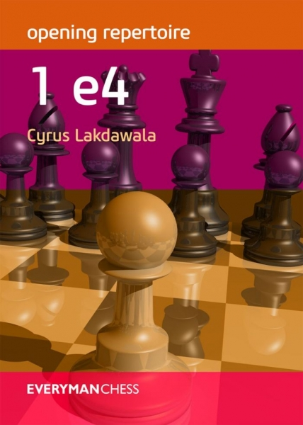Carte : Opening Repertoire: 1 e4 - Cyrus Lakdawala 0