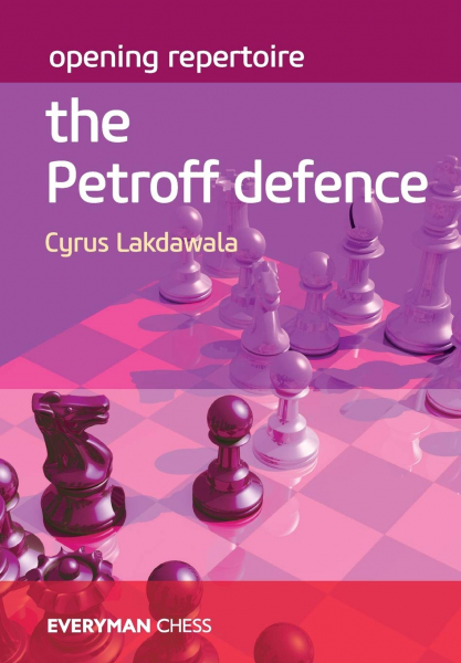 Carte : Opening Repertoire: The Petroff Defence - Cyrus Lakdawala 0