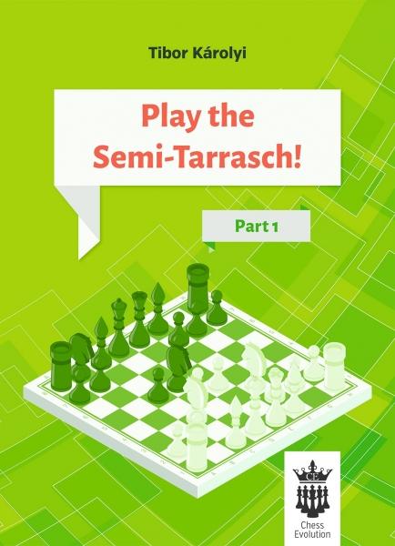 Carte : Play the Semi - Tarrasch ! Part 1 - Tibor Karolyi 0