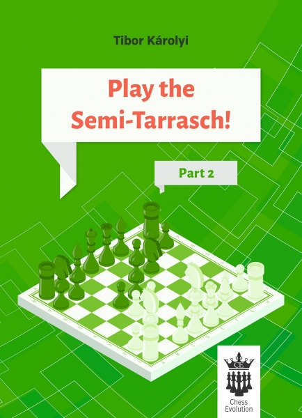 Carte : Play the Semi - Tarrasch ! Part 2 - Tibor Karolyi 0