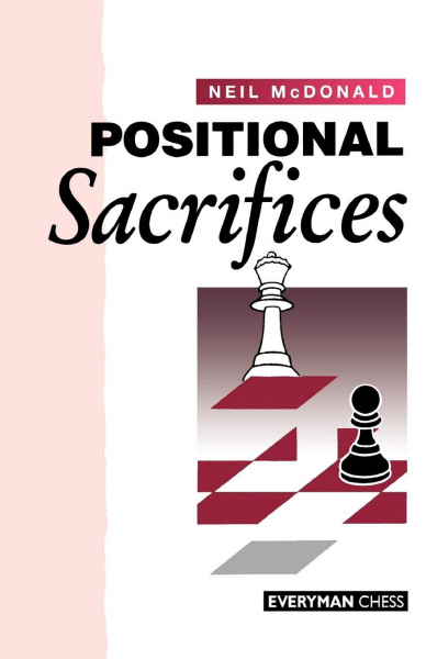 Carte : Positional Sacrifices - Neil Mcdonald 0