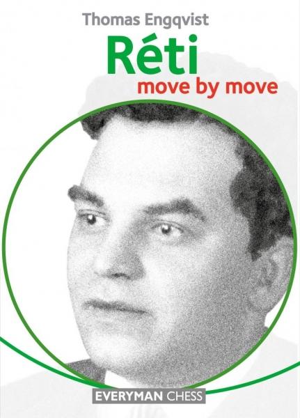 Carte : Réti: Move by move, Thomas Engqvist 0