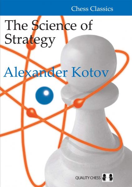 Carte : Science of Strategy - Alexander Kotov [0]
