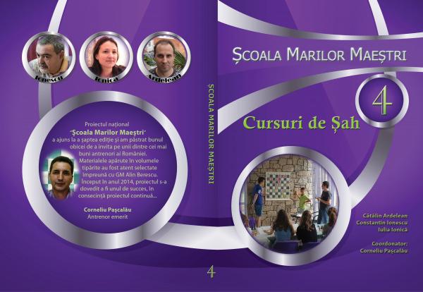 Carte : Scoala marilor maestri - C. Ardelean, C. Ionescu, I. Ionica, vol. 4
