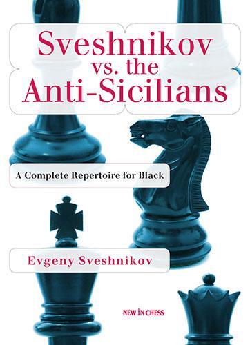 Carte : Sveshnikov vs. the Anti-Sicilians - Evgeny Sveshnikov 0