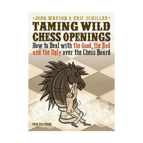 Carte : Taming Wild Chess Openings: How to Deal with the Good, the Bad and the Ugly 0