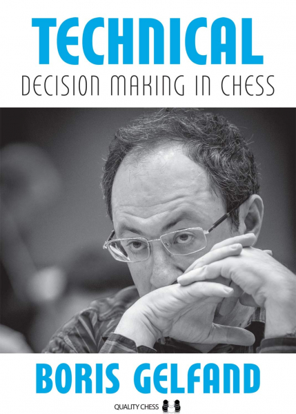 Technical Decision Making In Chess (hard cover) 0