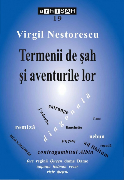 Termenii de șah și aventurile lor - Virgil Nestorescu 0