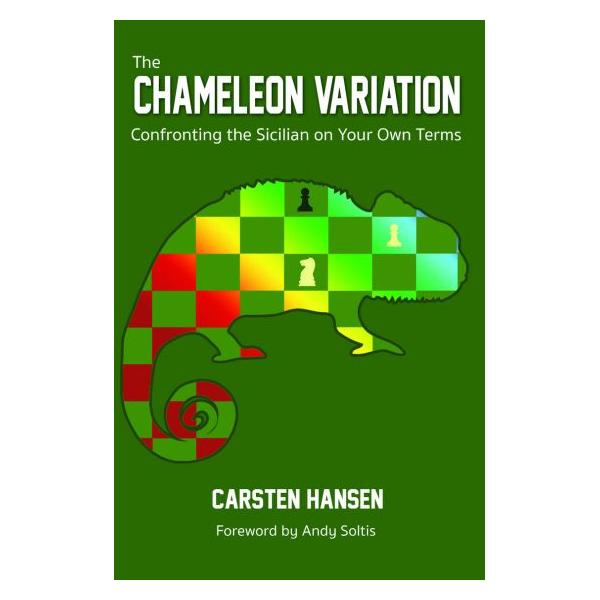 Carte : The Chameleon Variation: Confronting the Sicilian on Your Own Terms 0