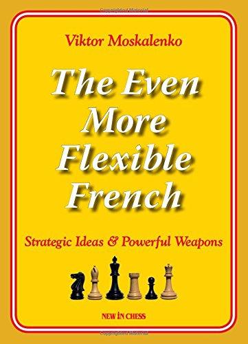 The Even More Flexible French - Viktor Moskalenko 0