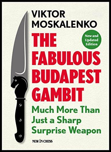 Carte : The Fabulous Budapest Gambit - New and Updated Edition - Viktor Moskalenko 0