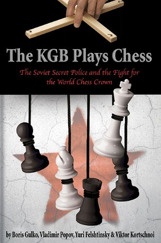 The KGB Plays Chess - Boris Gulko 0