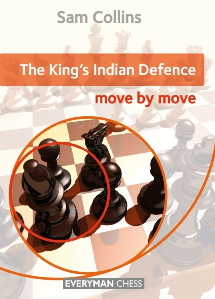 Carte : The King's Indian Defence: Move by Move - Sam Collins 0