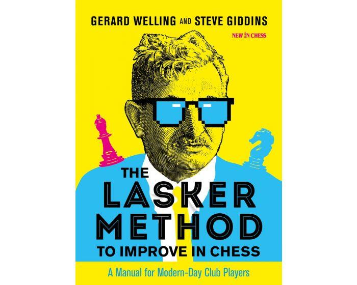 Carte: The Lasker Method to Improve in Chess - Gerard Welling & Steve Giddins [0]