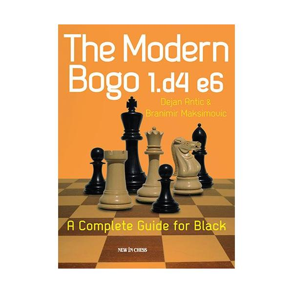 Carte : The Modern Bogo 1.d4 e6: A Complete Guide for Black 0