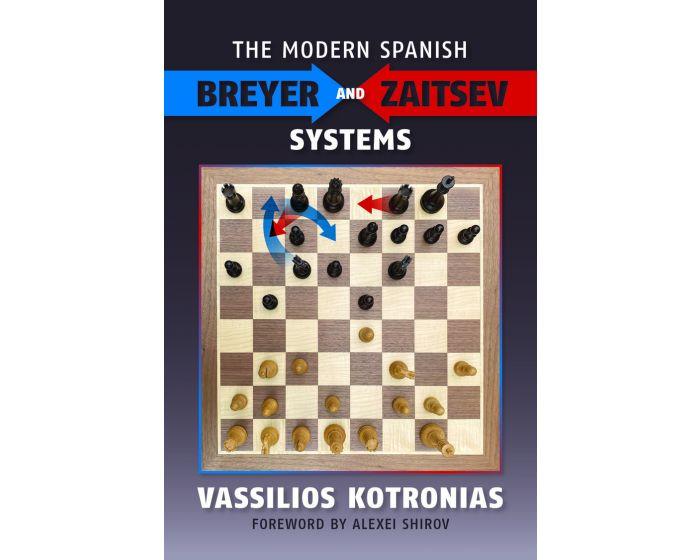 Carte: The Modern Spanish - Breyer and Zaitsev Systems - Vassilios Kotronias [0]