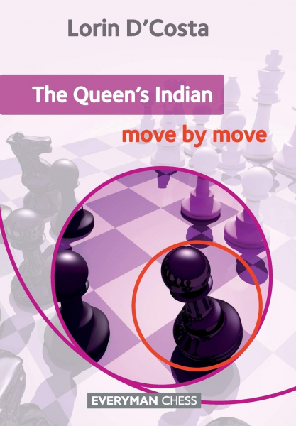 Carte : The Queen' s Indian Move by Move - Lorin D'Costa 1