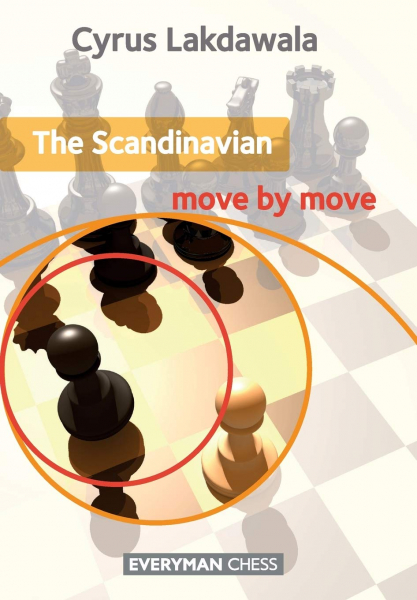 Carte : The Scandinavian Move by Move - Cyrus Lakdawala 1