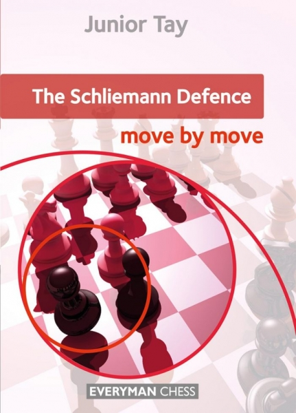 Carte : The Schliemann Defence: Move by Move - Junior Tay 0