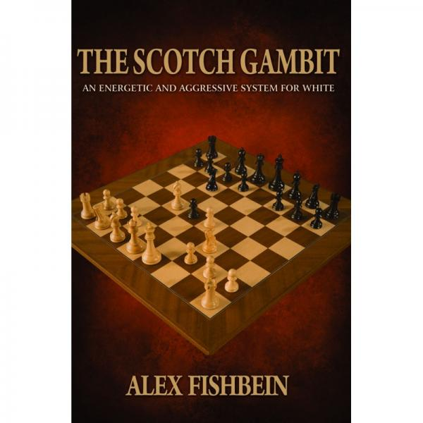Carte : The Scotch Gambit: An Energetic and Aggressive Opening System for White 0