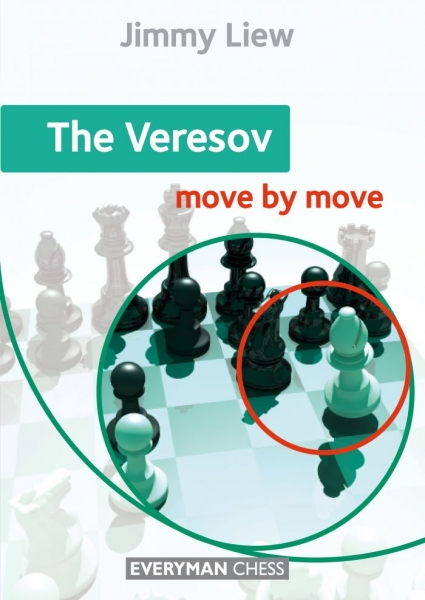 Carte : The Veresov: Move by Move, Jimmy Liew 0