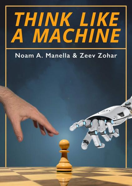 Think Like A Machine [0]