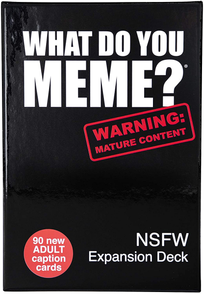 What Do You Meme? - Expansion Pach 3 NFSW 0