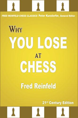 Carte : Why You Lose at Chess - Fred Reinfeld 0