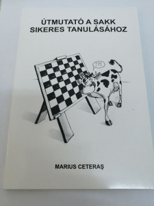Carte : Utmutato a Sakk Sikeres Tanulasahoz, Marius Ceteras0