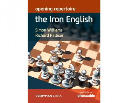 Carte: Opening Repertoire : The Iron English - Simon Williams / Richard Palliser [0]