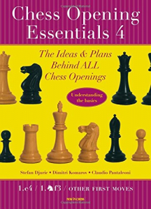 Carte : ChessOpening Essentials, Volume 4 - Stefan Djuric / Dimitri Komarov / Claudio Pantaleoni1