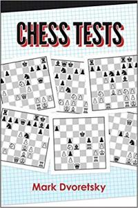 Chess Tests - Mark Dvoretsky1